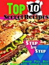 Top 10 Secret Recipes Step-by-Step : Burger - Pizza - Beef - Mexican Food -Cheddar Cheese- Mango Chutney - Exclusive and Famous Recipes - SONIA
