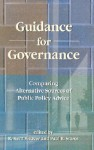 Guidance for Governance: Comparing Alternative Sources of Public Policy Advice - R. Kent Weaver