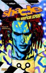 Shade, the Changing Man, Vol. 1: The American Scream - Mark Pennington, Peter Milligan, Chris Bachalo