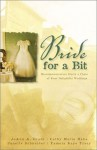 A Bride for a Bit - JoAnn A. Grote, Cathy Marie Hake, Janelle Burnham Schneider, Pamela Kaye Tracy