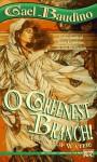 O Greenest Branch! - Gael Baudino