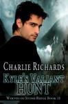Kyle's Valiant Hunt (Wolves of Stone Ridge #11) - Charlie Richards