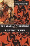 The Arabian Nightmare - Robert Irwin
