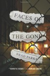 Faces of the Gone - Brad Parks