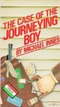 The Case of the Journeying Boy - Michael Innes