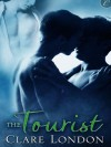 The Tourist - Clare London