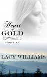 Heart of Gold - Lacy Williams