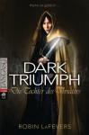 Dark Triumph. Die Tochter des Verräters - Robin LaFevers