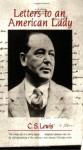 Letters to an American Lady - C.S. Lewis, Clive Staples Leslie