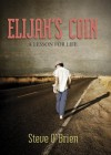 Elijah's Coin: A Lesson for Life [With 2 Coins] - Steve O'Brien