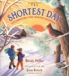 The Shortest Day: Celebrating the Winter Solstice - Wendy Pfeffer, Jesse Reisch