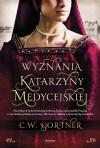 Wyznania Katarzyny Medycejskiej - C.W. Gortner, Paweł Korombel