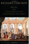 Music in the 17th and 18th Centuries, Oxford History of Western Music Vol. 2 - Richard Taruskin