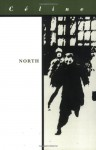 North - Louis-Ferdinand Céline, Ralph Manheim