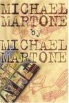Michael Martone - Michael Martone