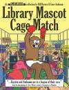 Library Mascot Cage Match - Bill Barnes, Gene Ambaum