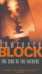 The Sins of the Fathers - Lawrence Block