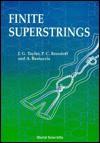 Finite Superstrings - John Gerald Taylor, Paul C. Bressloff