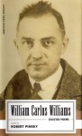 William Carlos Williams: Selected Poems - William Carlos Williams, Robert Pinsky