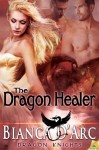 The Dragon Healer (Dragon Knights #1.5) - Bianca D'Arc