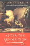 After the Revolution: Profiles of Early American Culture - Joseph J. Ellis