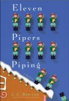 Eleven Pipers Piping - C.C. Benison
