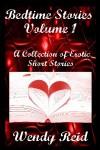 Bedtime Stories (Bedtime Stories, Vol. 1) - Wendy Reid