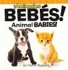 Animal Babies! / Animales Bebes! - Charles Reasoner