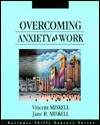 Overcoming Anxiety at Work - Vincent Miskell