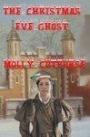 The Christmas Eve Ghost - Molly Cutpurse
