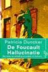 De Fouclaut hallunicatie - Patricia Duncker