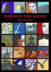 Power in the Blood - Roland Kuhlmeyer, Peter Day