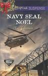 Navy SEAL Noel (Men of Valor Book 3) - Liz Johnson