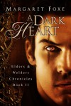 A Dark Heart - Margaret Foxe