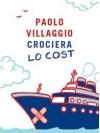 Crociera lo cost - Paolo Villaggio