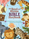 My Read and Rhyme Bible Storybook - Cindy Kenney, Christiane Engel