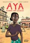 Aya: elämää Yop Cityssä - Marguerite Abouet, Clément Oubrerie, Kirsi Kinnunen