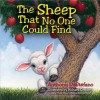 The Sheep That No One Could Find - Anthony DeStefano, Richard Cowdrey