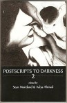 Postscripts to Darkness 2 - Sean Moreland, Aalya Ahmad