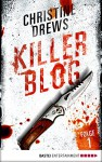 Killer Blog - Folge 1: Die Erkenntnis - Christine Drews