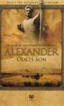 Alexander - Ödets son (Alexander, #1) - Valerio Massimo Manfredi, Ann Margret Forsström, Stig Söderlind