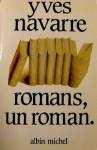Romans, un roman - Yves Navarre