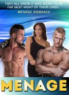 MENAGE: They All Knew It Was Going To Be The Best Night Of Their Lives MMF MENAGE ROMANCE (Menage, Menage Romance, Menage MMF, MMF, MM) - Samantha Wellshauna