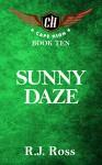 Sunny Daze: Cape High Book Ten (Cape High Series 10) - R.J. Ross