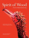 Spirit of Wood: The Art of Malay Woodcarving - Farish A. Noor, Eddin Khoo, David Lok