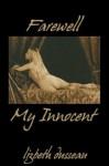 Farewell My Innocent - Lizbeth Dusseau