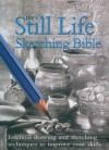 Still Life Sketching Bible - Hazel Harrison, Hazel Harrison