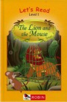 The Lion and the Mouse - Karen Yates