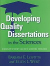 Developing Quality Dissertations in the Sciences: A Graduate Student's Guide to Achieving Exellence - Barbara E. Lovitts
