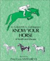 Know Your Horse in Health and Disease - W. S. Codrington, Peter Gray
